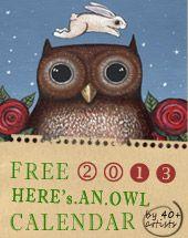 6 free digital calendars - Owl Lover 2013 Calendar    http://cecrisicecrisi.blogspot.it/2012/11/6-calendari-digitali-da-stampare-free.html#