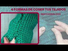 4 FORMAS DE COSER VUESTROS TEJIDOS - YouTube
