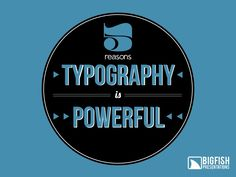 5 Reasons Typography is Powerful