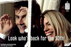 According to Doctor Who on facebook. It has been confirmed both Billie Piper and David Tennant will return for the 50th anniversary Doctor Who!!!!!!! Meta crisis Doctor and Rose!!!!
