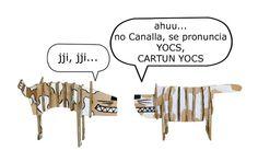 CARTOON (inglés) viñeta, chiste, historieta, dibujo animado.  JOC (catalán)  juego, actividad, conjunto, articulación.  NOS GUSTAN LAS MEZCLAS!