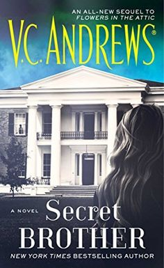 Secret Brother (Dollanganger) by V.C. Andrews, This title will be released on May 26, 2015.