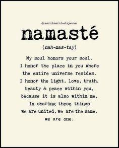 INSPIRATIONAL QUOTE - Namaste'
