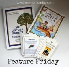Feature Friday (series from www.momentsaday.com): The Virtues Project