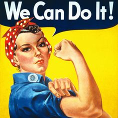 A Short History of Feminism in America: 1942: Rosie the Riveter