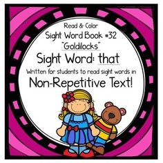 Sight word book - This sight word book was written to practice the basic sight word that. The text in this book is written in NON-REPETITIVE text so students must attend to print!   The text and graphics are clear in this sight word book for easy access for young children.