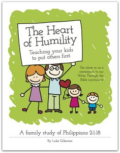 Family Bible Study: The Heart of Humility - Frugal Homeschool Family