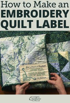 Quilt labels are a great way to add a personal touch to any quilt. Learn how to make an embroidery quilt label to add to your next project. ZJ Humbach shows you how.