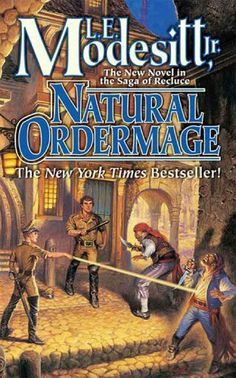 Natural Ordermage (Saga of Recluce) by L. E., Jr. Modesitt. $8.25. 624 pages. Publisher: Tor Books; 1 edition (September 18, 2007)