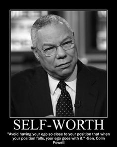 Motivational Posters: Gen. Colin Powell on Self-Worth