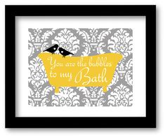 Bathroom Art Print You are the Bubbles to My Bath by DIGIArtPrints, $10.00