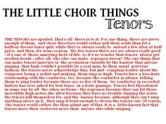 You know what, this is 100% true coming from an anonymous tenor