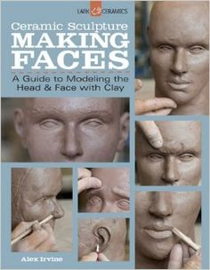 Booktopia has Ceramic Sculpture: Making Faces, A Guide to Modeling the Head and Face with Clay by Alex Irvine. Buy a discounted Paperback of Ceramic Sculpture: Making Faces online from Australia's leading online bookstore. Pottery Sculpture, Sculpture Clay, Ceramic Sculptures, Polymer Clay Sculptures, Polymer Clay Dolls, Sculpture Ideas, Cerámica Ideas, Sculpting Tutorials, Sculpture Techniques