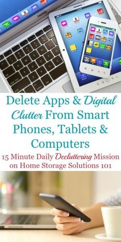 Here is how to delete apps and other types of digital clutter from your smart phones, tablets and computers to keep them functional and useful for you. The article contains a list of many types of digital clutter to remove. Life Hacks Computer, Iphone Life Hacks, Computer Basics, Computer Help, Computer Tips, Computer Programming, Smartphone, Tablet Phone, Iphone Information