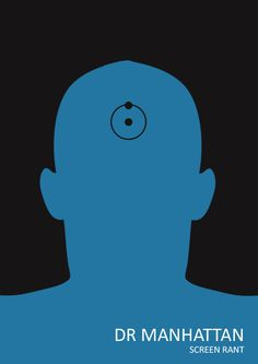 Dr Manhattan by Screen Rant Best Movie Posters, Minimal Movie Posters, Dc Comics, Comic Book Characters, Comic Books, Dr Manhattan, Superhero Poster, Superhero Series, Comics