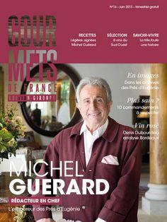 N°16 - juin 2015 - Cuisine minceur,  L'empereur des Prés d'Eugénie Michel Guérard rédacteur en chef invité