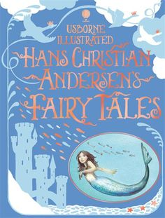 """Illustrated Hans Christian Andersen's fairy tales"" at Usborne Children's Books"