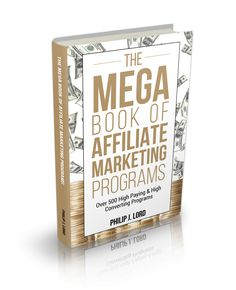 The SECRET is finally out ... !!  The MegaBook of High Paying & High Converting Affiliate Marketing Programs. No more endless frustration having to sell a truck load of                                                                              low paying products for just a few $$$  http://robertclover.info/MegaBook #makemoneyfromhome