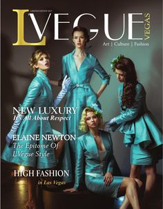 L'Vegue July 2015  David Tupaz, Editor-In-Chief, and Tony Ferriera, Publisher,  are pleased to announce the release of their Limited Edition L'Vegue Magazine, Las Vegas' First Fashion, Art  & Culture Magazine.