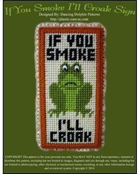 If You Smoke I'll Croak Sign
