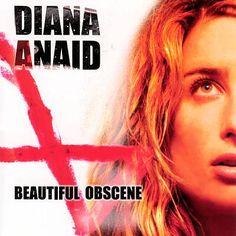 Rock ~ Diana Anaid = Beautiful Obscene - 2004