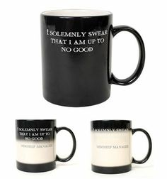 "When you pour in a hot drink, it turns from ""I Solemnly Swear That I Am Up To No Good"" to ""Mischief Managed."" In addition, the 11-ounce mug also also turns from black to white, completing the transformation....UMM AWESOME. I. NEED. THIS."