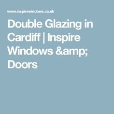 High-quality double glazing from Inspire Windows. We supply doors, conservatories, and REHAU windows throughout Cardiff and the surrounding area. Rehau Windows, Window Well, Bettering Myself, Cardiff, Extension Ideas, Doors, Inspire, Amp, Gate