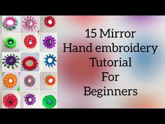 Hand Embroidery For Beginners 15 Easy mirror hand embroidery tutorials for beginers Aari Embroidery, Hand Embroidery Videos, Hand Embroidery Tutorial, Hand Work Embroidery, Hand Embroidery Stitches, Embroidery For Beginners, Hand Embroidery Designs, Embroidery Techniques, Hand Stitching