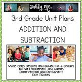 3rd Grade Complete Unit Plan: Addition and Subtraction
