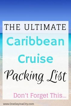 What to pack for a Caribbean cruise: This ultimate Caribbean cruise packing list will keep you dressed with the right products to cover you on your cruise from pool time to days in port to formal nights and more. Click on the image to quickly find out the items you can't forget to pack for your Caribbean cruise!
