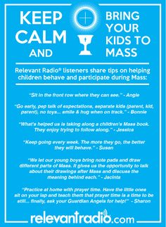 Relevant Radio listeners share their advice on how to help small children behave and participate during Mass.