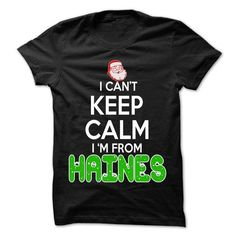 I Love Keep Calm Haines... Christmas Time - 99 Cool City Shirt ! T-Shirts