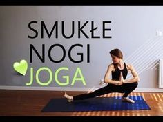 (11) Joga na Smukłe Uda ♥ 10-minutowy Trening Nóg - YouTube Yoga Fitness, Health Fitness, Running Motivation, Yoga Tips, Excercise, Stay Fit, Pilates, Fitness Inspiration, Cardio