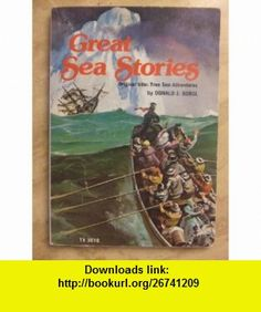 Great Sea Stories (9780590103367) Donald J. Sobol , ISBN-10: 0590103369  , ISBN-13: 978-0590103367 ,  , tutorials , pdf , ebook , torrent , downloads , rapidshare , filesonic , hotfile , megaupload , fileserve