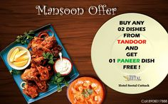 BUY ANY 02 DISHES FROM TANDOOR AND               GET 01 PANEER DISH FREE !!! Hotel Seetal Cuttack . Call:8908017888
