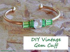 DIY Bracelet : DIY  Vintage Gem Cuff