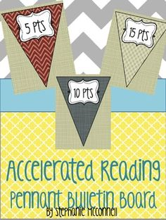 Accelerated Reading (AR) Pennant Bulletin Board Can't wait to use it this year!