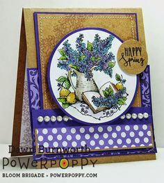 Lilac Time stamp set by Power Poppy, card design by  Dawn Burnworth.