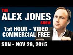 The Alex Jones Show (1st HOUR-VIDEO Commercial Free) Sunday November 29 ...
