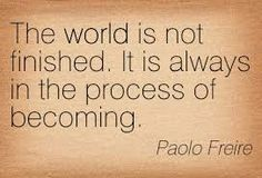 Google Image Result for http://meetville.com/images/quotes/Quotation-Paolo-Freire-world-Meetville-Quotes-178211.jpg