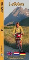 Fahrradführer Lofoten 1:100.000 von Knut Bjoraa [Hjulgleder: Sykkelguide Lofoten] - Castor Forlag Norwegen - Wanderkarte, Radwanderkarte, Landkarte, Straßenkarte, Reiseführer, Stadtplan, Wanderführer, Reiseliteratur, Strassenkarte, topographische Karte - MapFox.de - Landkarten für Europa - Landkarten weltweit