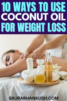 Coconut oil has a lot of benefits, here I have shown you 10 ways to use coconut oil for weight loss. It can also solve a lot of your skin related probelms.