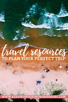 This travel resources page has everything you need to plan your perfect trip. From travel insurance to where to stay, this has it all.