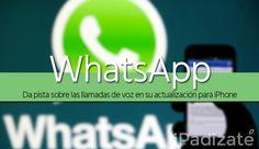 La Nueva App WhatsApp Para iPhone Confirma las Llamadas de Voz