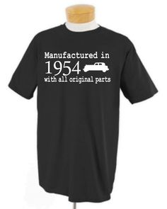 Manufactured in 1954 classic car 60th Birthday adult shirt Available in any year