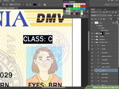 How to Make a Fake ID (with Pictures) - wikiHow Ca Drivers License, Drivers License California, Photo Class, E Photo, Id Card Template, Card Templates, Wells Fargo Account, Fake Identity, Real Id