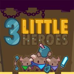 play games #3_Little_Heroes  #Return_Man_3: https://sites.google.com/site/returnman3online/3-little-heroes