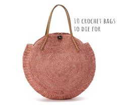 Sunday Visual Diary #11: 10 CROCHET BAGS TO DIE FOR   http://www.wearitcrochet.com/crochet-bags-to-die-for/