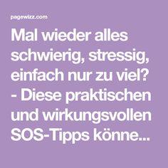 Mal wieder alles schwierig, stressig, einfach nur zu viel? - Diese praktischen und wirkungsvollen SOS-Tipps können Hochsensiblen helfen, ihr Leben wieder besser in den Griff zu bekommen.