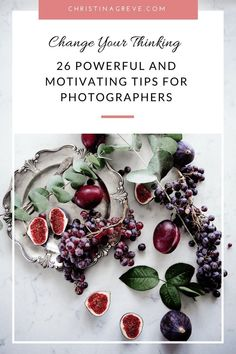26 Powerful And Motivating Tips for Photographers